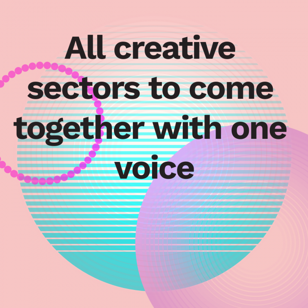 All creative sectors to come together with one voice